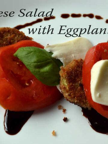 059edited 360x480 - Caprese Salad with Fried Eggplant