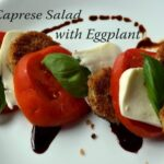z16resize 150x150 - Caprese Salad with Fried Eggplant
