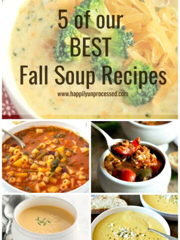 5 of the BEST SOUP RECIPES on HappilyUnprocessed.com - Broccoli & Cheddar cheese, Tortilla Soup, Unstuffed Pepper Soup, Minestrone, Crab Bisque with Sherry #soups #happilyunprocessed