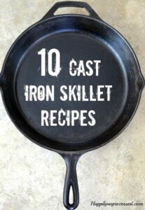 10 Cast Iron Skillet Recipes