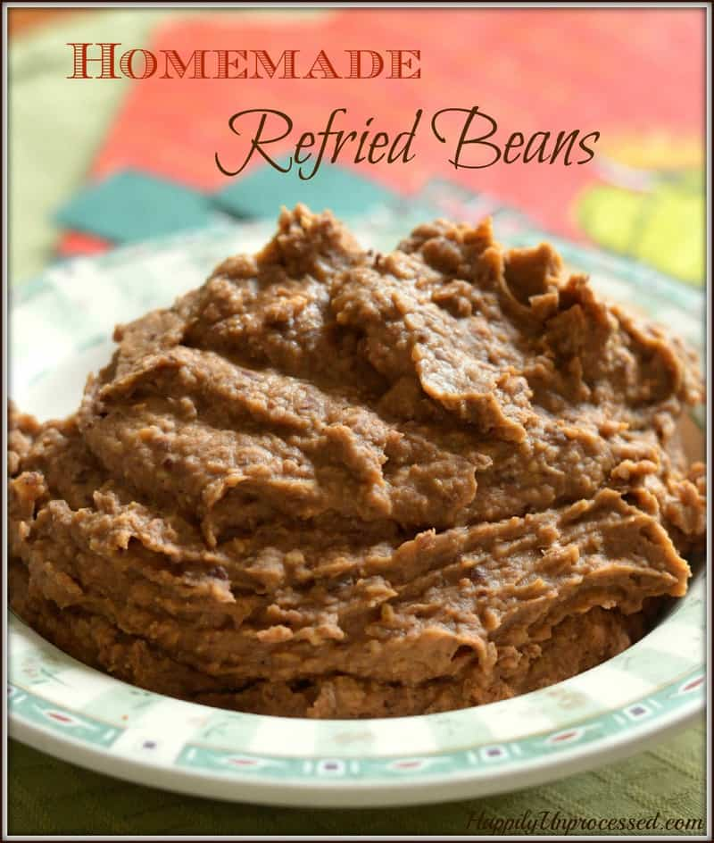 How to Make Homemade Refried Beans - Happily Unprocessed