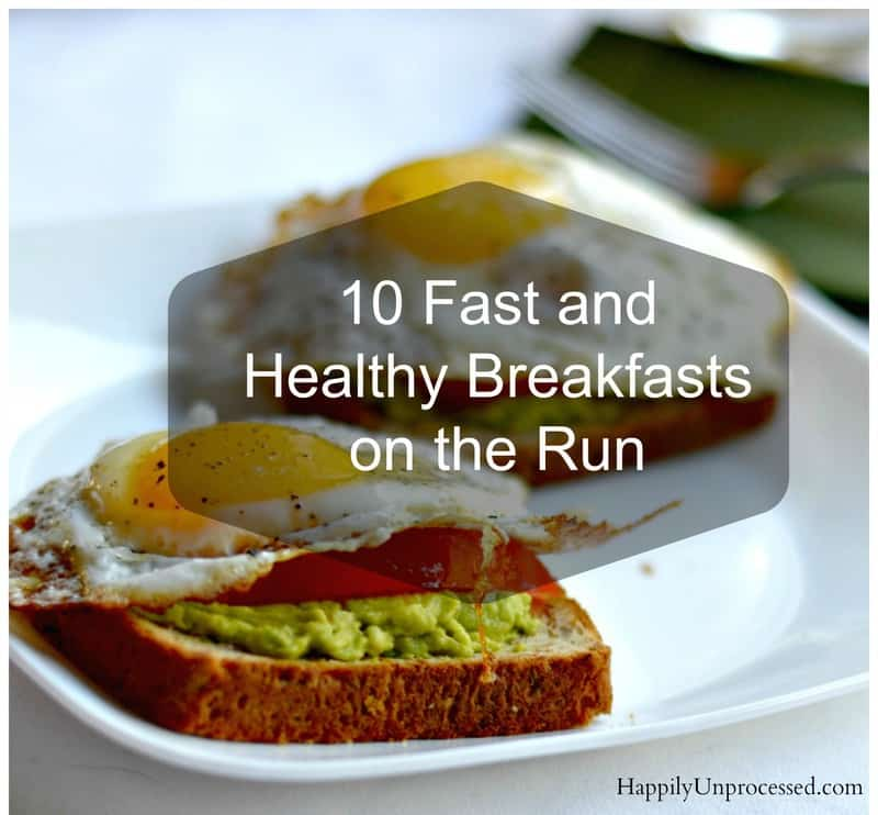 10 fast and healthy breakfasts on the run happily unprocessed picmonkey collage forumfinder Gallery
