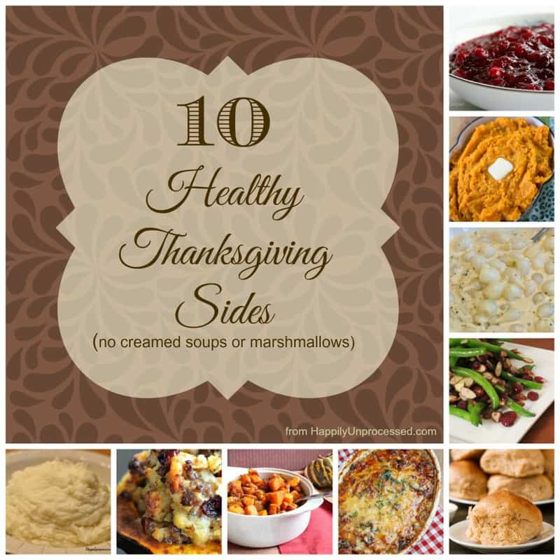 ThanksgivingPicmonkey1 1024x1024 - 10 Healthy Thanksgiving Side Dishes