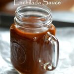 best enchilada sauce resize 150x150 - Simply THE BEST Red Enchilada Sauce EVER!
