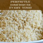 World's Perfectly Cooked Brown Rice (Every time!)