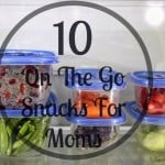 10 Real Food Snacks For On-The-Go Moms