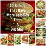10 Salads That Have More Fat and Calories Than a Big Mac!