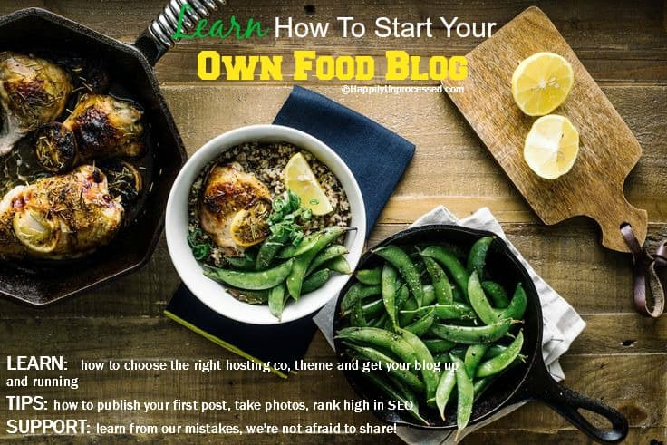 foodblogpic - HOW TO START A BLOG AND MAKE MONEY DOING IT