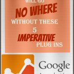 Your Blog Will Go No Where Without These Imperative Plugins