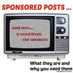 Sponsored Posts:  What They Are and Why You Need Them!