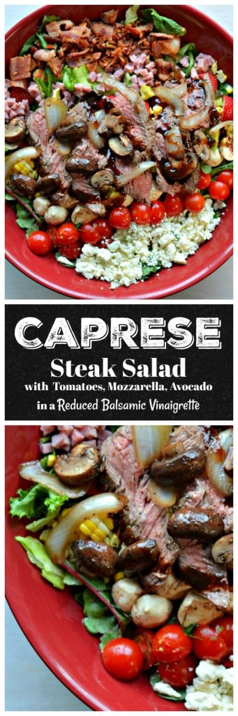 STEAK CAPRESE SALAD - grilled steak, fresh corn, tomatoes and mozzarella cheese on top of fresh greens in a reduced balsamic reduction #steak #capresesalad #summer #grilling #salads #cleaneating #happilyunprocessed