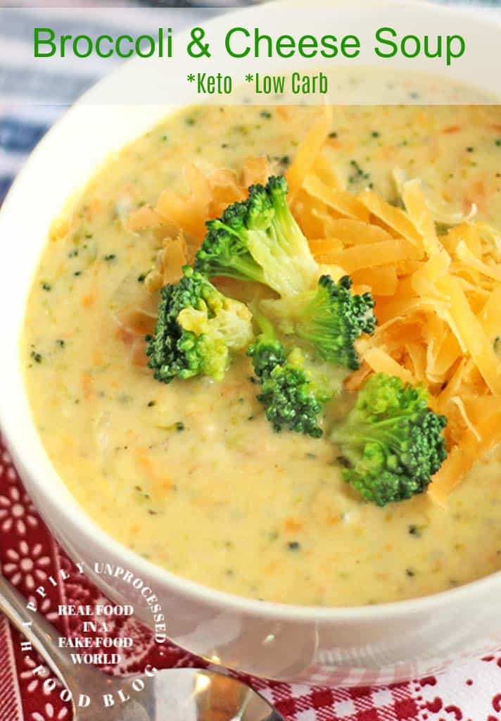 Broccoli Cheddar Cheese Soup Keto Friendly Happily Unprocessed
