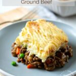 Shepherds Pie on Plate 2 150x150 - Traditional Shepherd's Pie with Ground Beef