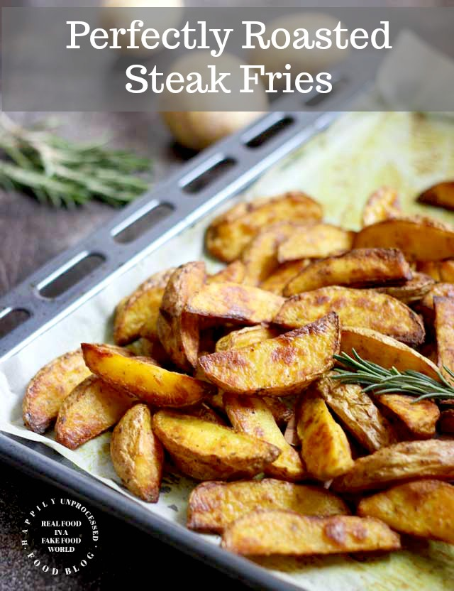 Perfectly roasted steak fries - Perfectly Roasted Steak Fries