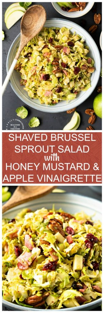SHAVED BRUSSEL SPROUT SALAD WITH HONEY MUSTARD & APPLE VINAIGRETTE - light, healthy and delicious #brusselsprouts #salad #summerrecipe #sidedish #cleaneating #hapilyunprocessed