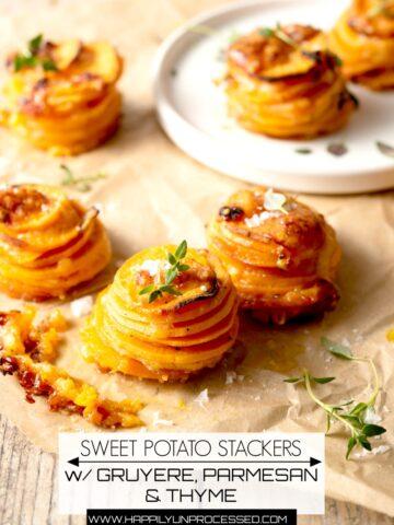 SWEET POTATO STACKERS WITH GRUYERE, PARMESAN & THYME #sidedish #potatoes #happilyunprocessed