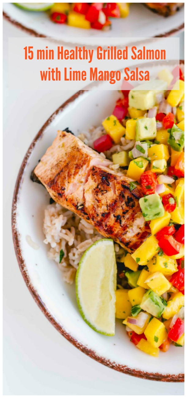 15 minute healthy Grilled Salmon with lime mango salsa gluten free dairy free - Healthy Grilled Salmon with Lime Mango Salsa