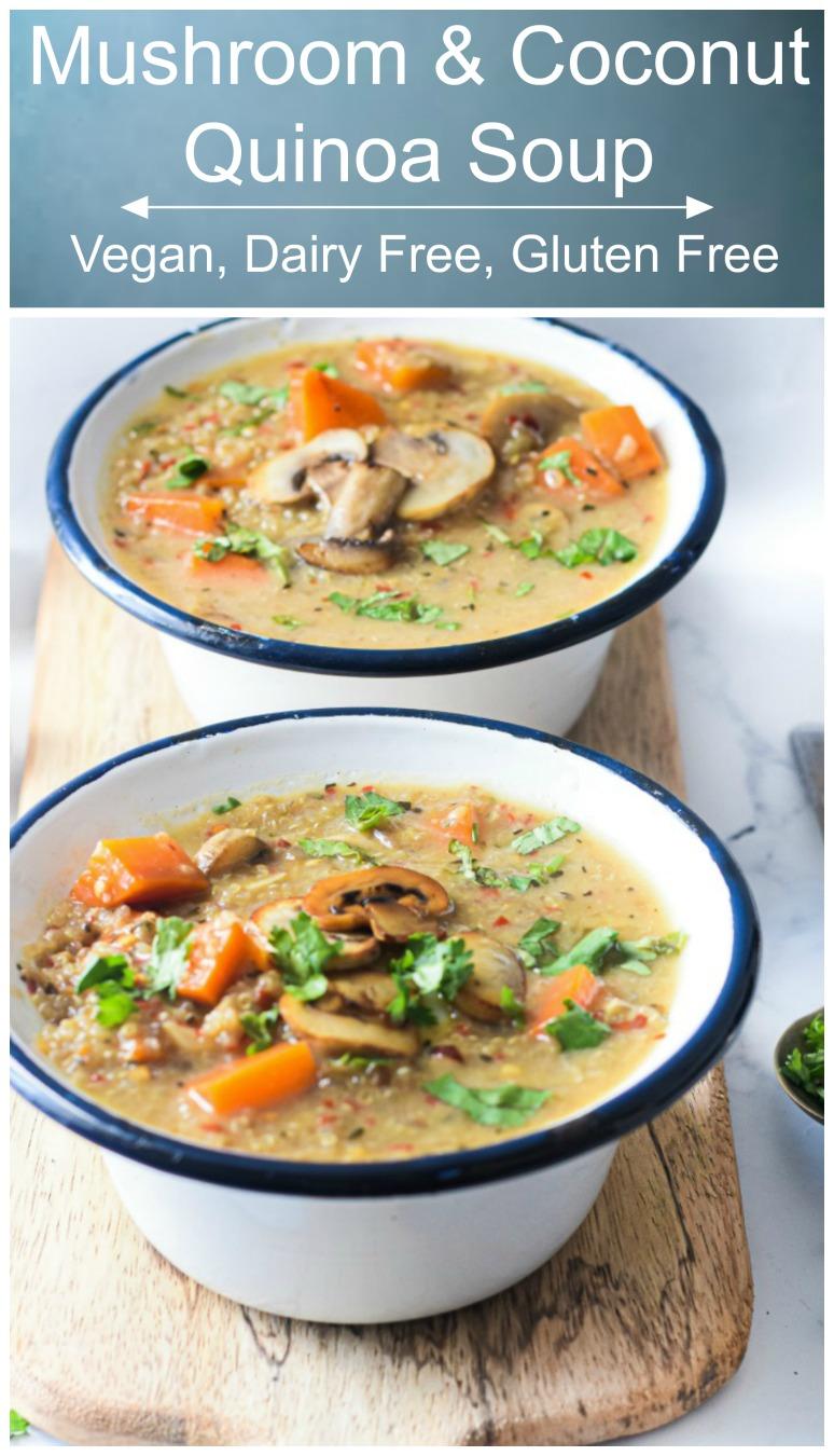 Vegan Mushroom Coconut Quinoa Soup - Vegan Mushroom & Coconut Quinoa Soup