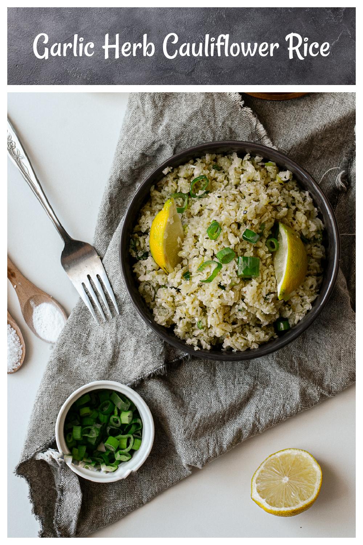 How to make Garlic Herb Cauliflower Rice - Garlic Herb Cauliflower Rice